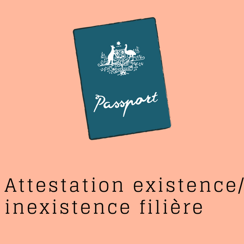 """Attestation inexistence, existence filière"""