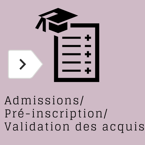 """Admissions, Préinscription, Validation des acquis"""